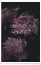 Perfectly imperfect by BhargaviBalaga8