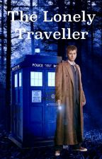 The Lonely Traveller by Kirsten221b