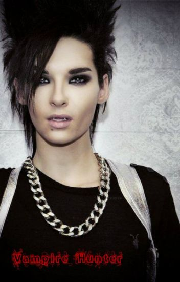 Vampire hunter bill kaulitz fanfiction ivy jade devillires wattpad vampire hunter bill kaulitz fanfiction altavistaventures Gallery