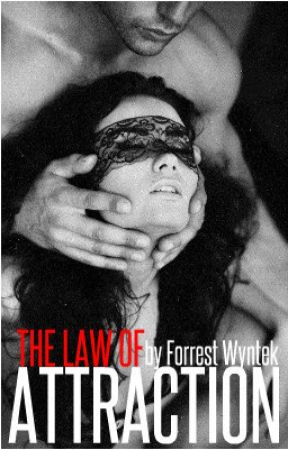 THE LAW OF ATTRACTION [DISCONTINUED] by forrest_wyntek