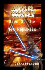 Star Wars: Dawn Of The New Republic by Zachattack00