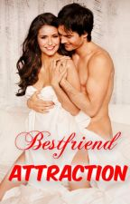 Bestfriend Attraction by FerreroRocher30