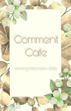 Comment Cafe || depresso served daily by LastSekond