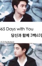 365 Days with You. 당신과 함께 3백65일. (EXO Fanfiction) by ExoFanfictions1