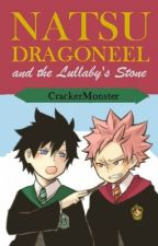 Natsu Dragneel and the Lullaby's Stone [FairytailxHarrypotter] [On Hold] by CrackerMonster