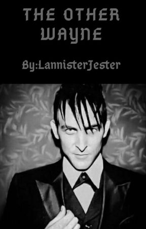 The Other Wayne (Oswald Cobblepot x reader) by LannisterJester