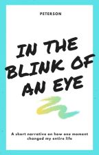 In the Blink of an Eye by Squares-are-neat