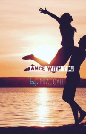 Dance With You by miaccah