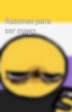 Razones para ser mago by Citla3106