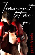 Time Won't Let Me Go (Twilight Jacob Black Fanfiction) by _EMHWbear