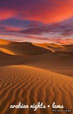 arabian nights ● lams by -stargirl_caraway-