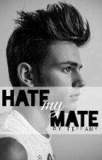 Hate my Mate by rdPlayer