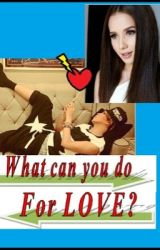 What Can You Do For Love? by vien_06