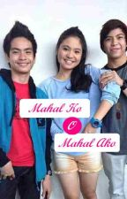 Mahal Ko O Mahal Ako One Shot [JaiLene/NashLene] {FIN} by Phoenix8ashes