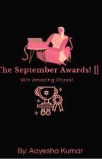 The September Awards!🌼♡ (Open) by _aayeshaaaa_