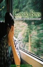 Condo Boys (A Journey to Remember) [Boyxboy-Completed] by xxxRavenJadexxx