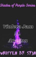 [Shades of Purple Series] Violeta Jam M. Aragon by YoursTrulySyjn