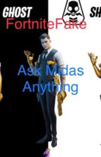Ask Midas anything by FortniteFake