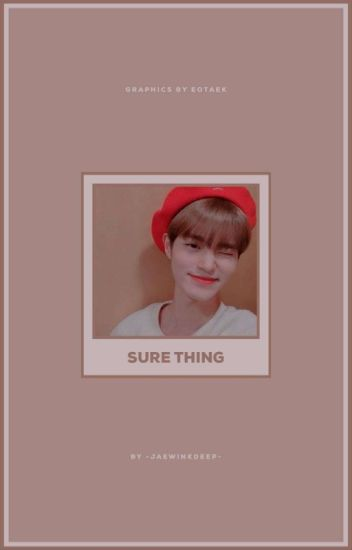 Sure Thing 【lee daehwi x jeon somi】✔️