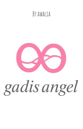 gadis angel [Tahap Revisi] by lialia2121
