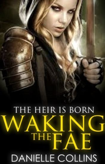 Waking the Fae [BOOK ONE]