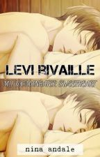 Levi Rivaille (My WomanHater SweetHeart) by NinaAndale