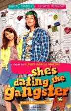 She's Dating The Gangster by riannegracegubantes