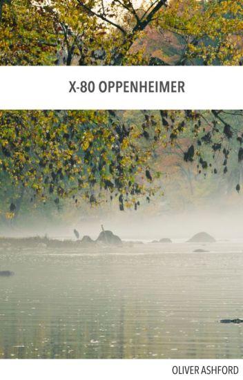 X-80 Oppenheimer