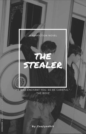 The Stealer || The Boyz by ZaqiyodhV