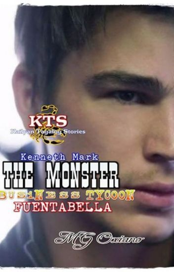 "KENNETH MARK FUENTABELLA ""THE MONSTER BUSINESS TYCOON"" THE RCKADZ BOYS SERIES 1"