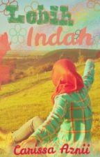 Lebih Indah by Carissa94