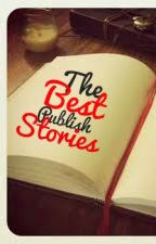 The Best Stories ( Recommended ) by Epicwriter15