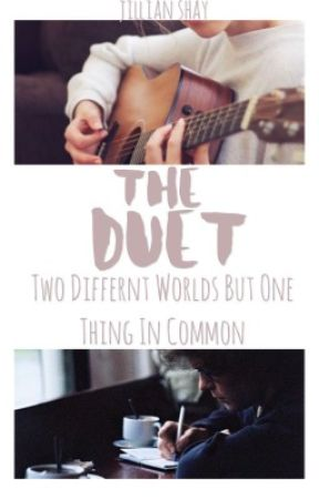 The Duet by jillian_shay3