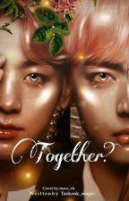 Together by Taekook_Magic