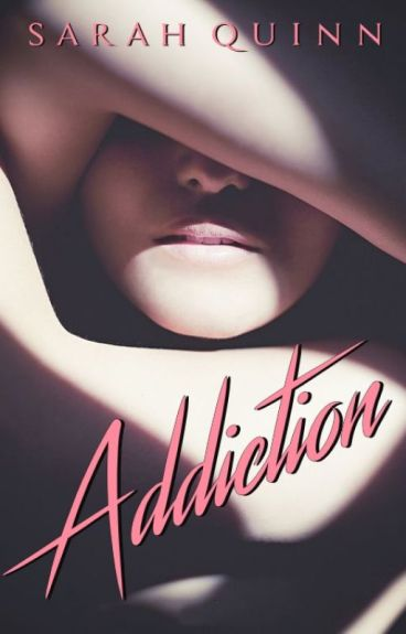 Addiction [Wattys 2016]