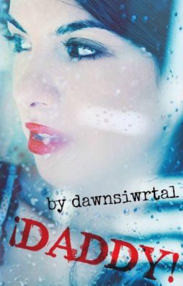 ¡Daddy! (One Shot) by DawnsiwrTal
