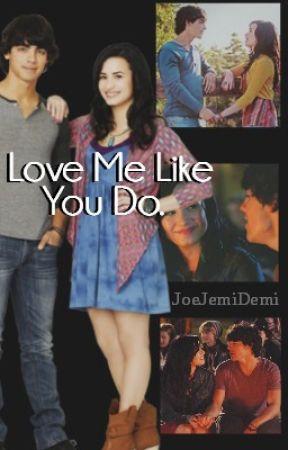Love Me Like You Do. by JoeJemiDemi