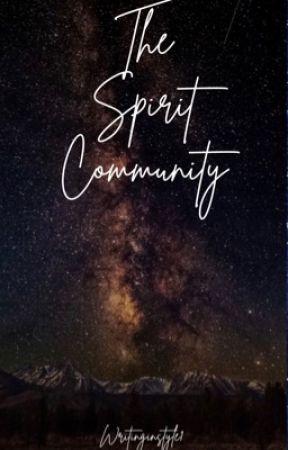 The Spirit Community by writinginstyle1