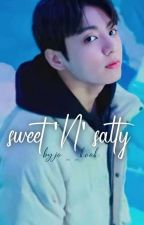Sweet 'N' Salty   JJK   by jo__kook
