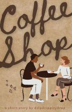 Coffee Shop by dripdrippitydrop