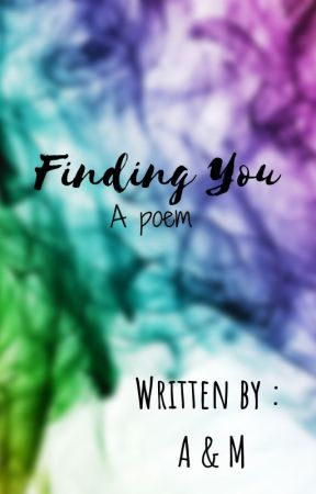 Finding you ~ POEM by RuhiUDD