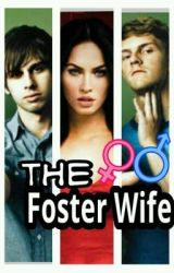 The Foster Wife (Book 1) Foster The People Fan Fiction by FosterLatersBaby