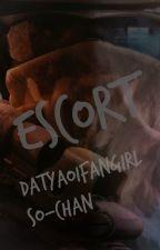 Escort (BoyXBoy) REWRITING by DatYaoiFanGirl
