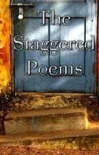 The Staggered Poems by TheStagger