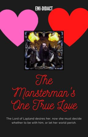 The Monsterman's One True Love [REMASTERED] by Emi-Didact