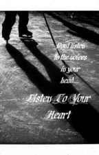 Listen to your Heart by sportychick40