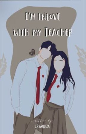 I think I'm in love with my teacher by shipper1011