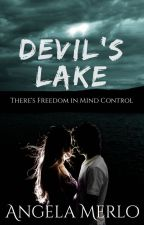 Devil's Lake by light-in-darkness