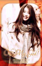 Oh My God! || ChanYeol | Düzensiz Bölümler by JungDaisy