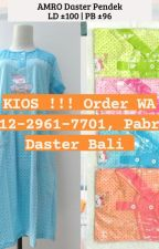 KIOS !!! Order WA 0812-2961-7701, Pabrik Daster Bali by ghoniyadaster